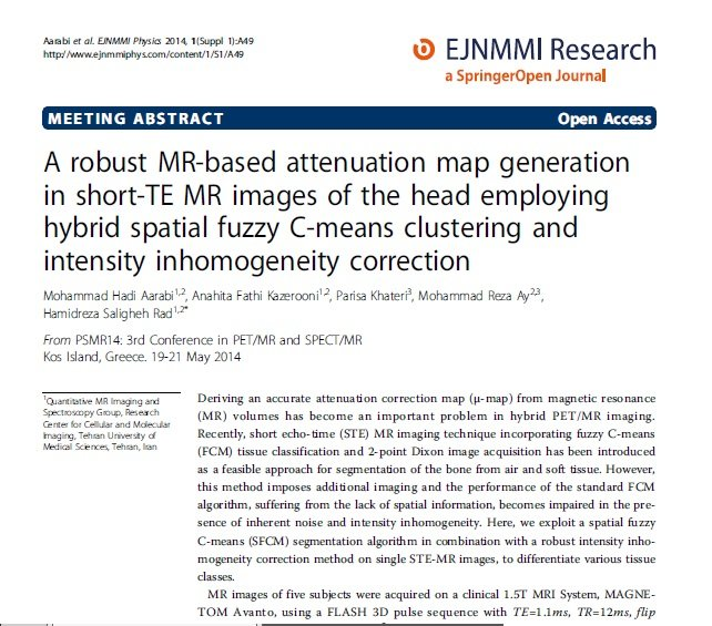 A Robust MR-Based Attenuation Map Generation in Short-TE MR Images of the Head Employing Hybrid Spatial Fuzzy C-Means Clustering and Intensity Inhomogeneity Correction