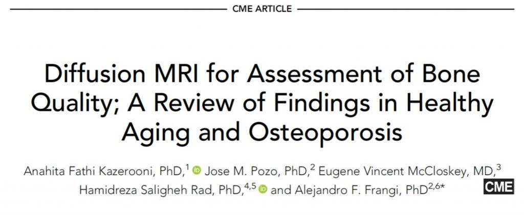 نقشdMRI در ارزیابی کیفیت استخوان؛ مروری بر یافته های aging طبیعی و پوکی استخوان
