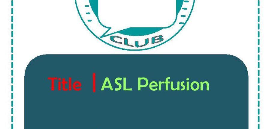 ASL Perfusion